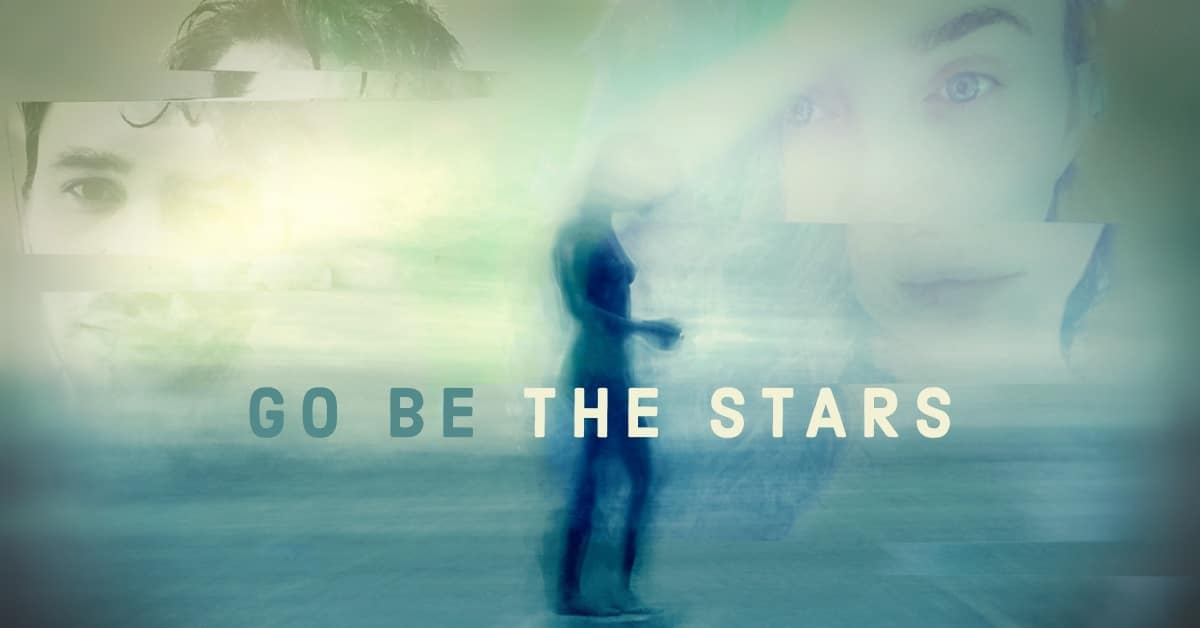 Go Be The Stars